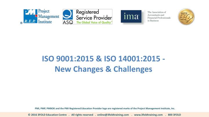 iso 9001 2015 iso 14001 2015 new changes n.