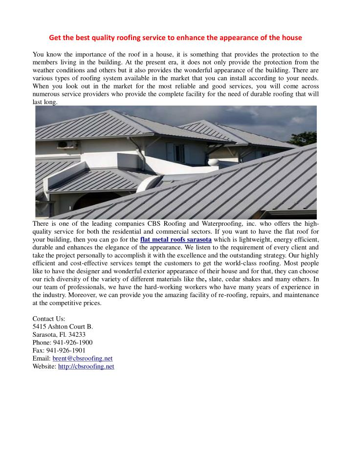 get the best quality roofing service to enhance n.