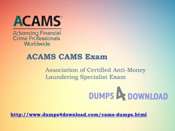 PPT - Latest ACAMS CAMS Exam Study Guide And Exam Dumps