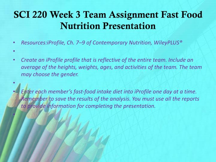 sci week 3 Sci 207 week 3 assignment outline of final paper outline of final paper review the final paper instructions in week five of the online course or in the components of course evaluation section of this guide.