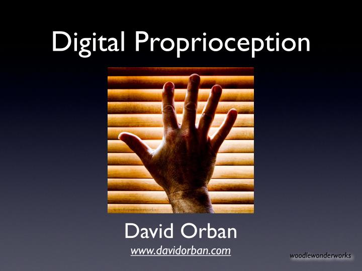 digital proprioception n.