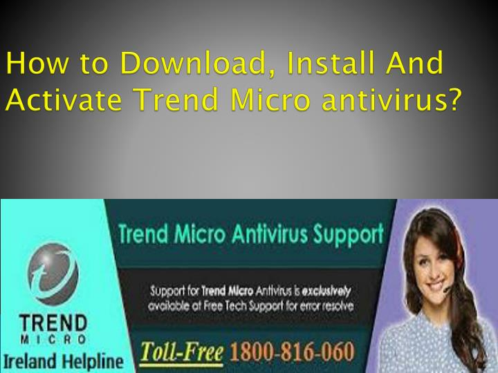 how to download install and activate trend micro antivirus n.