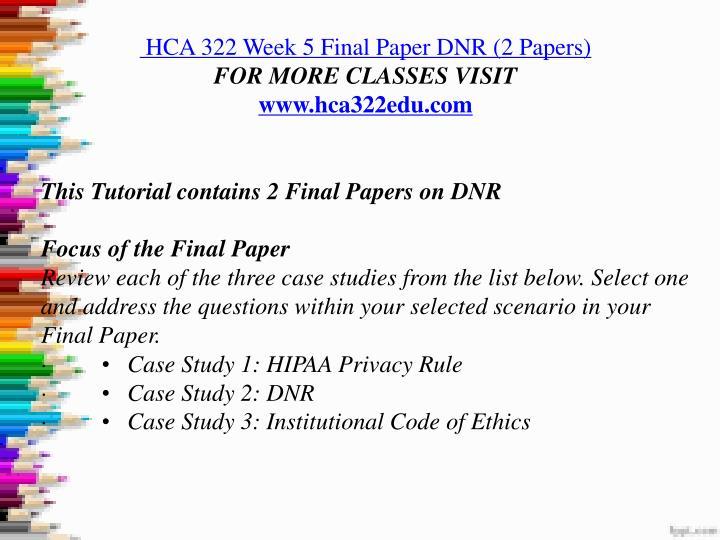 hca 322 week 3 outline dnr Hca/322 hca322 hca 322 week 4 assignment stark law - latest dnr • case study 3: ashford hca 322 week 3 dq.