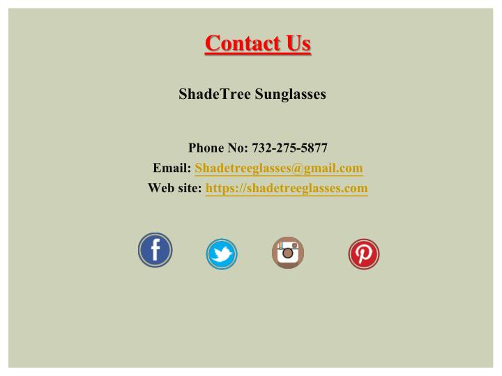 eda4be2a01 PPT - Types of Stylish Sunglass Store at Online - Shade Tree ...