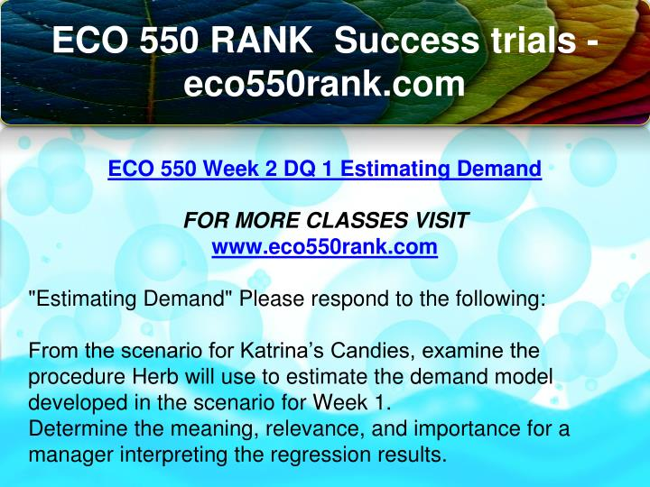 eco550 week 4 discussion 1 and Read this essay on eco 550 week 2 discussion 1 eco550 week 2 discussion 1 come browse our large digital warehouse of free sample essays get the knowledge you need in order to pass your classes and more.