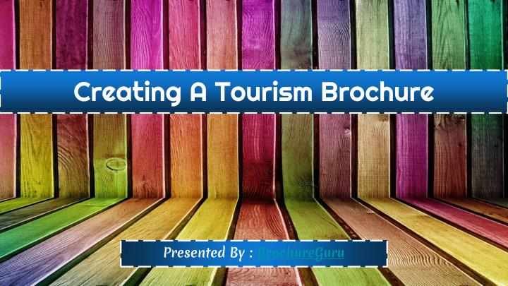 creating a tourism brochure n.