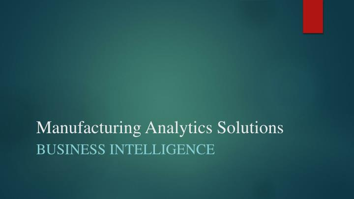 manufacturing analytics solutions n.