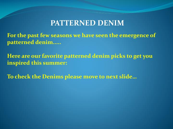 patterned denim n.