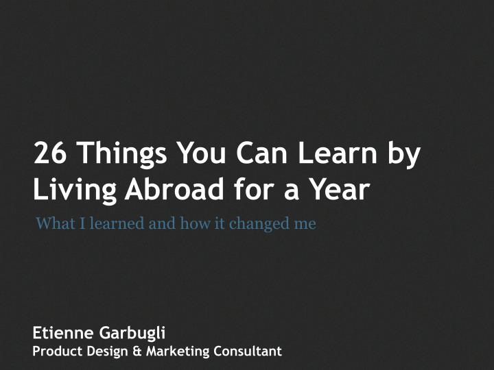 26 things you can learn by living abroad n.