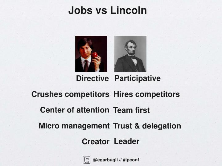 Jobs vs Lincoln