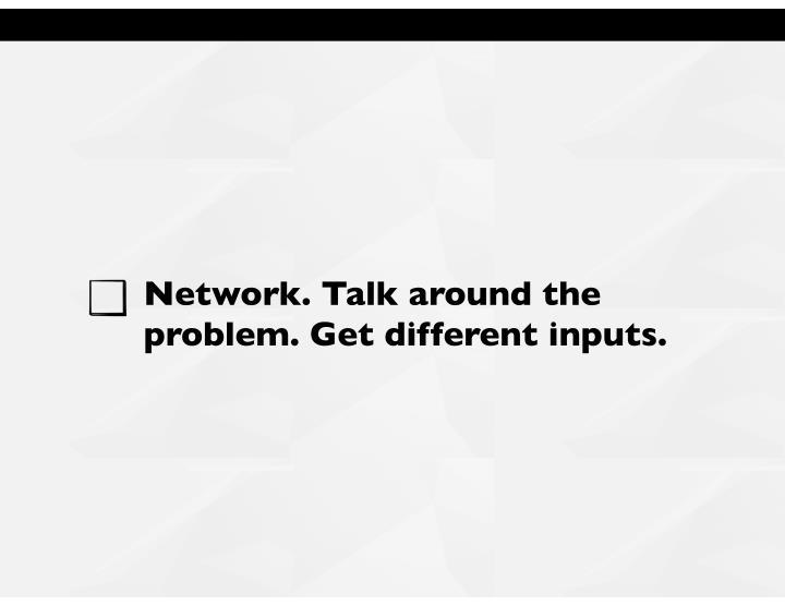 Network. Talk around the