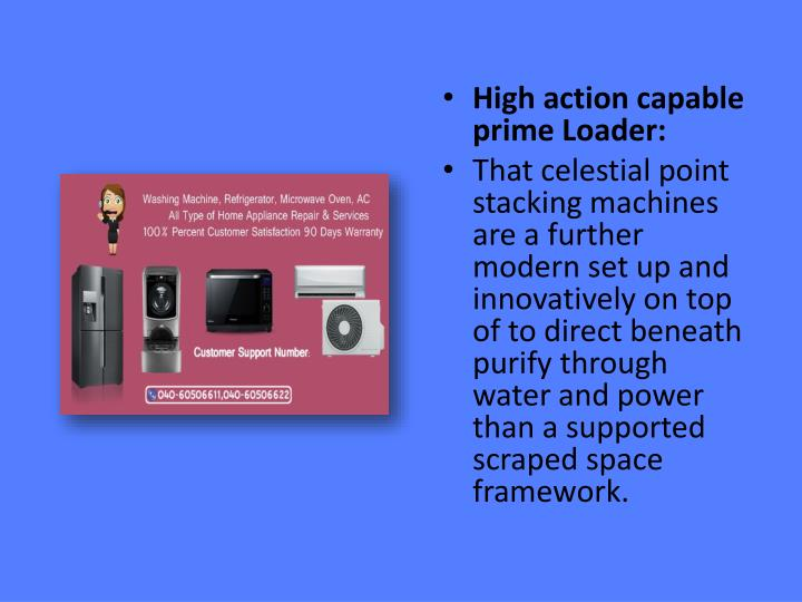 High action capable prime Loader: