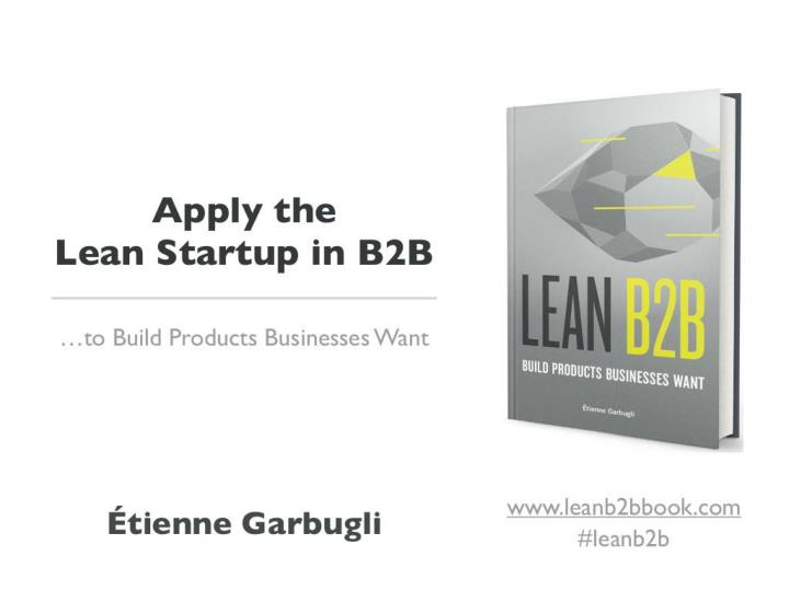 apply the lean startup in b2b to build products n.