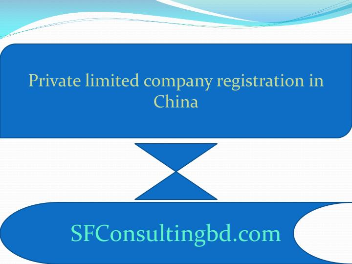 private limited company registration in china n.