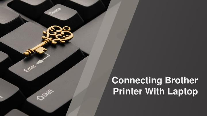 connecting brother printer with laptop n.