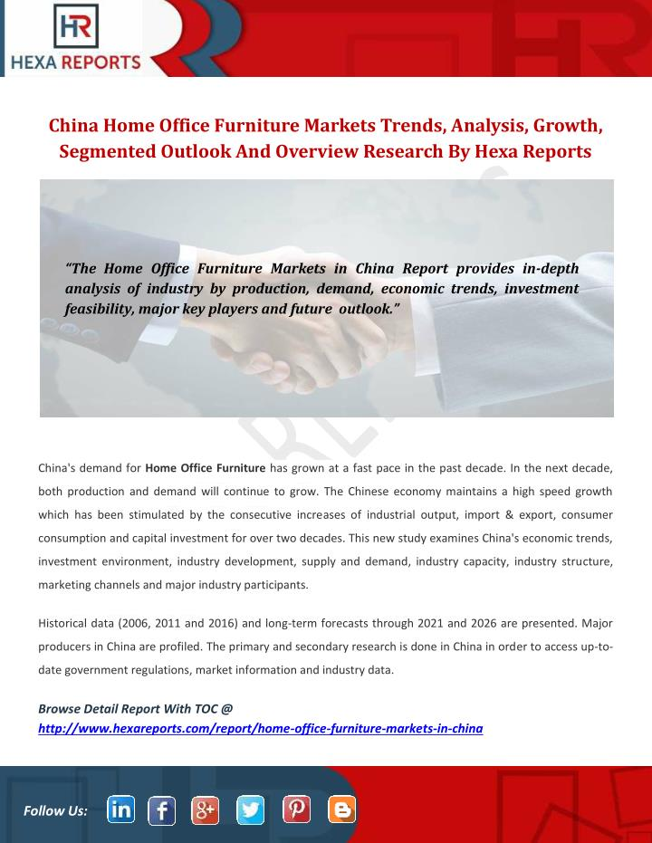 analysis for china office furniture markets Furniture industry - vietnam & global market outlookequatorial hotel – ho chi minh city28 march 2013dam huy binhbusiness development global furniture industry world furniture • china, poland, vietnam, malaysia production world major export • china, italy, germany, poland, vietnam.
