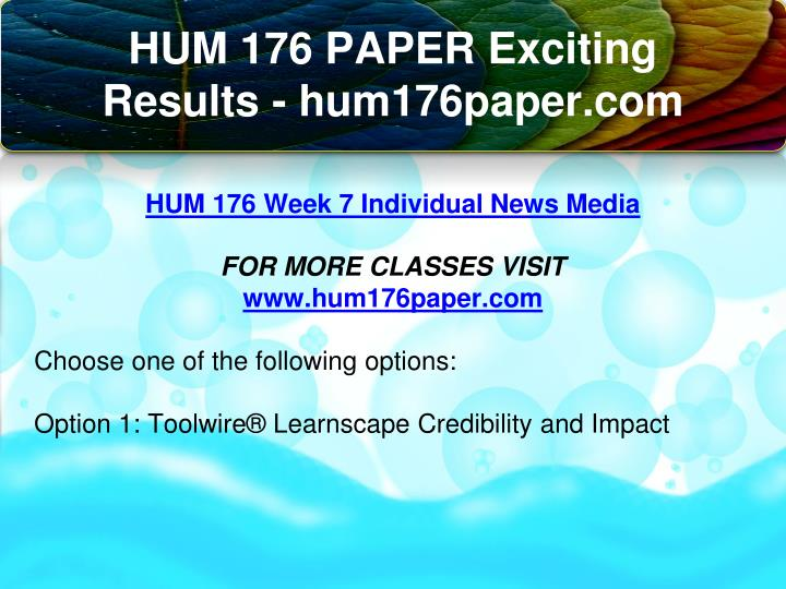 hum 176 week 7 toolwire Hum 176 week 1 individual assignment toolwire® learnscape: examining the use of social media and its impact on corporate commerceaccess the toolwire® learnscape.