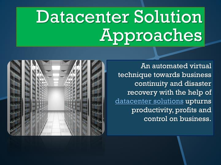 datacenter solution approaches n.