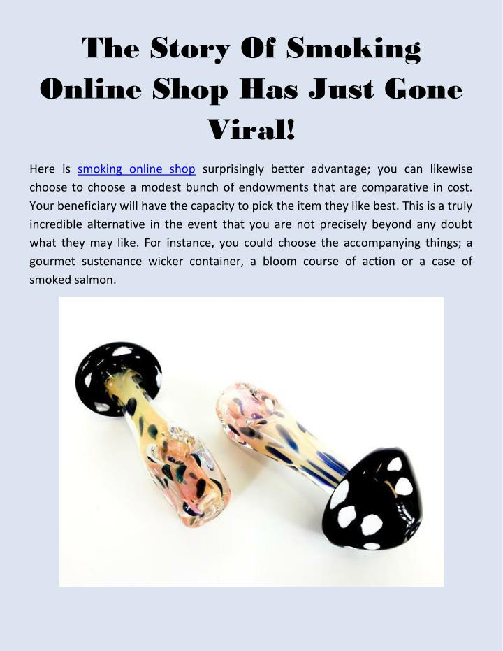 the story of smoking online shop has just gone n.