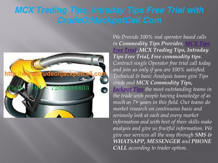 mcx trading tips intraday tips free trial with n.