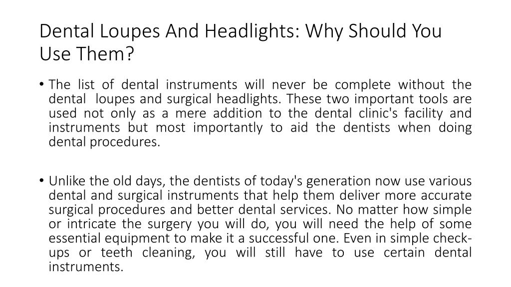 PPT - Dental Loupes And Headlights- Why Should You Use Them