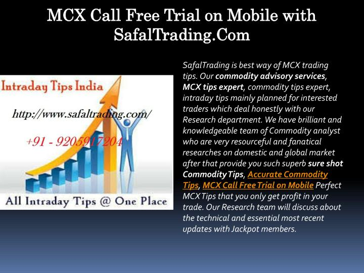 mcx call free trial on mobile with safaltrading n.