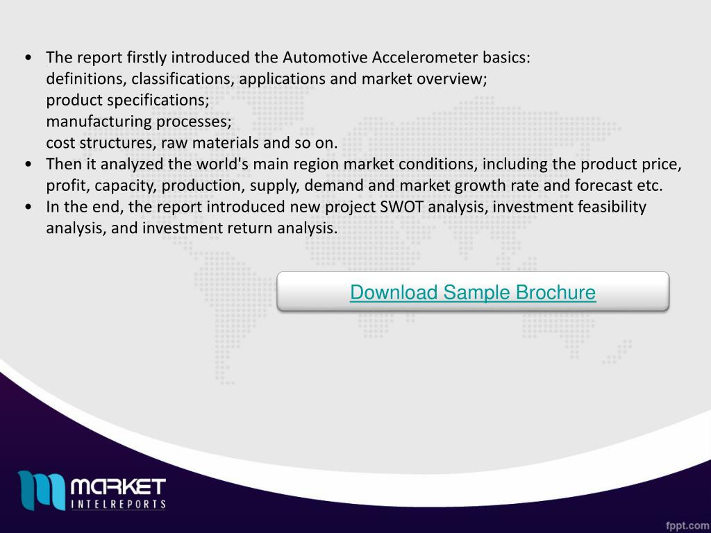 PPT - Global Automotive Accelerometer Market Forecast 2017