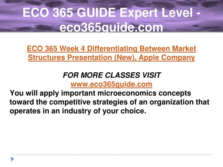 eco 365 differentiating between market structures simulation Differentiating between market structures 1 differentiating between market structures michele morehouse university of phoenix eco/365 alex gialanella.