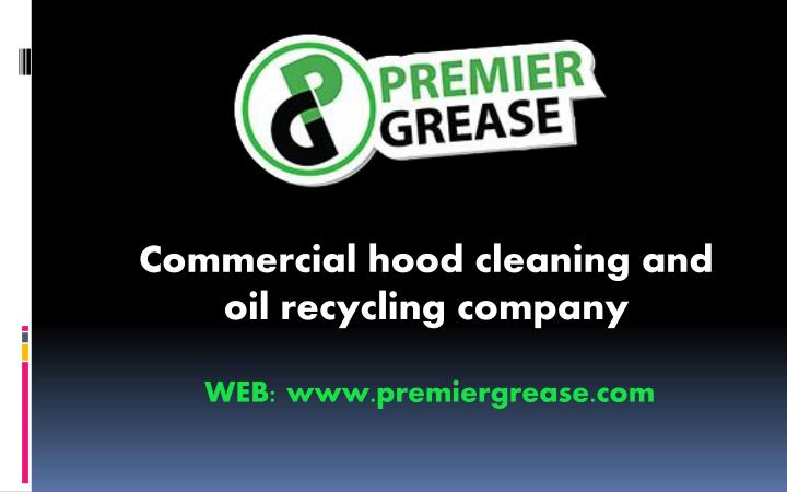 commercial hood cleaning and oil recycling company n.