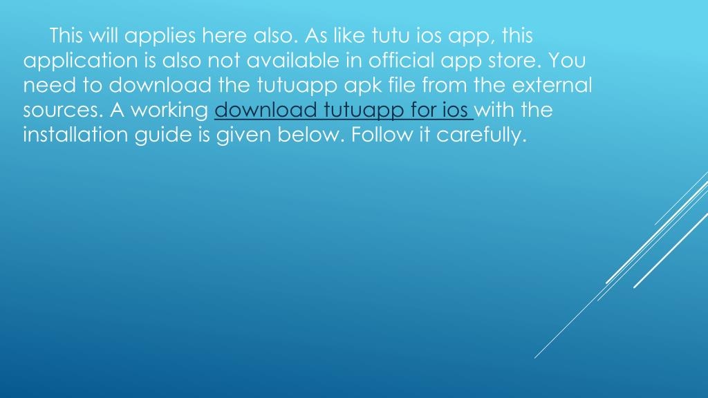 PPT - Download Latest Version of TuTuapp Free PowerPoint
