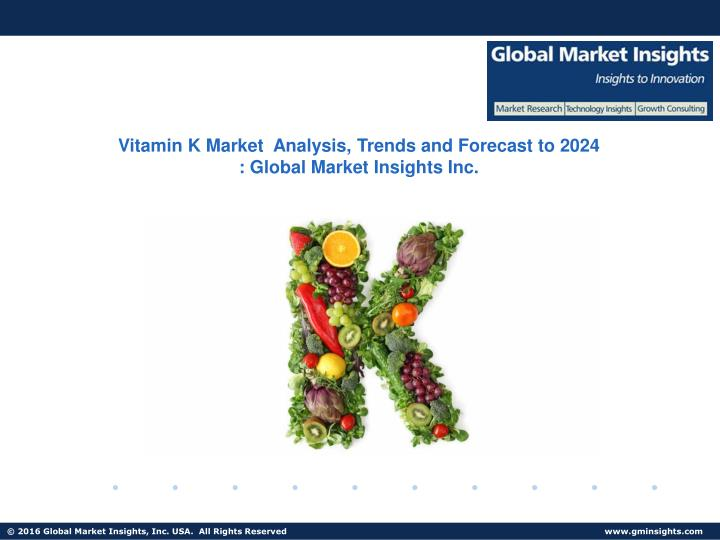 vitamin k market analysis trends and forecast n.