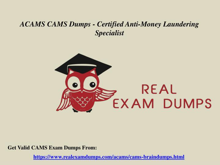 PPT - Get CAMS Questions Answers - ACAMS CAMS Exam Dumps