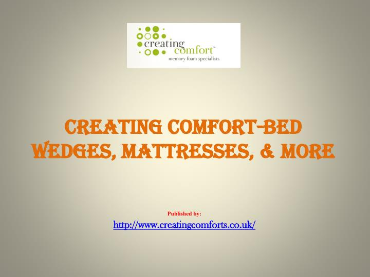 creating comfort bed wedges mattresses more n.