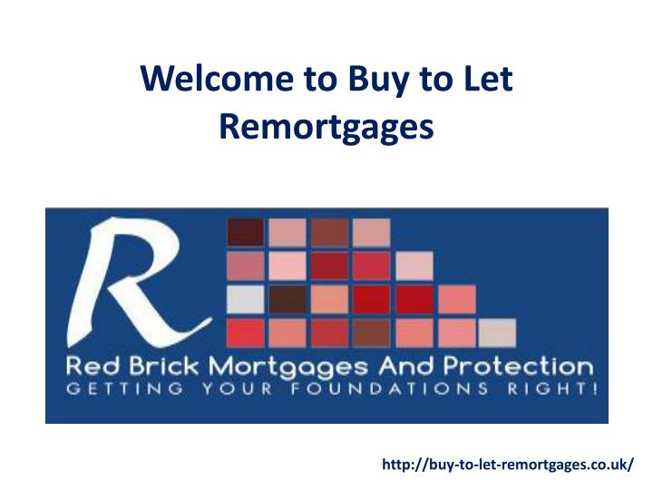 PPT - Get The Best Remortgage Deal UK PowerPoint ...