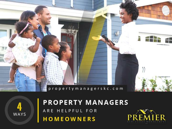 4 ways property managers are helpful for homeowners n.