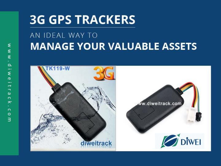 3g gps trackers an ideal way to manage your valuable assets n.