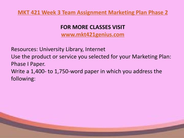 mkt 421 marketing plan phase iii