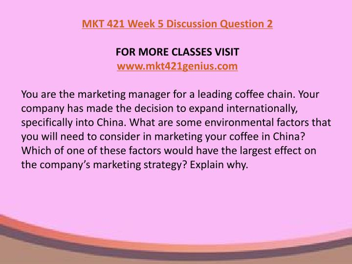 mkt 421 environmental factors paper Uoptutorial provides mkt 421 week 5 individual assignment environmental factors and here also find mkt 421 paper in which you identify the environmental.