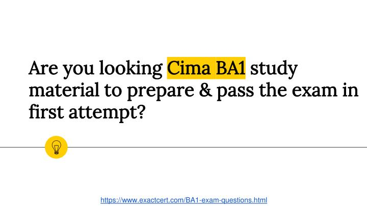 are you looking cima ba1 study material to prepare pass the exam in first attempt n.