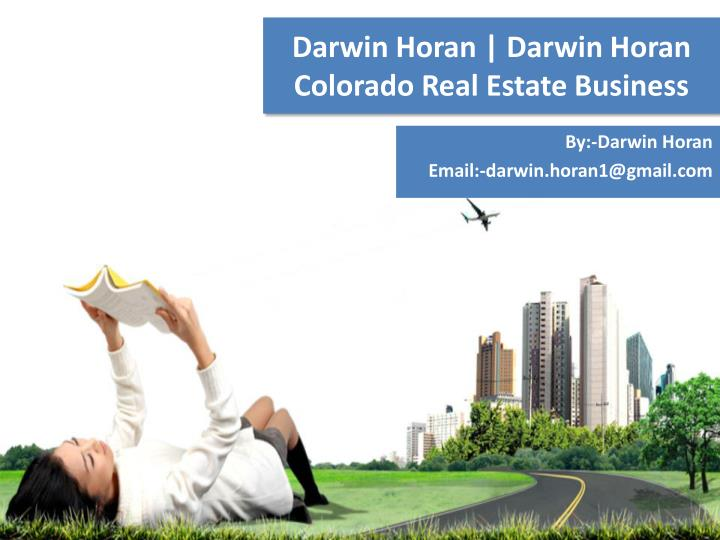 darwin horan darwin horan colorado real estate business n.