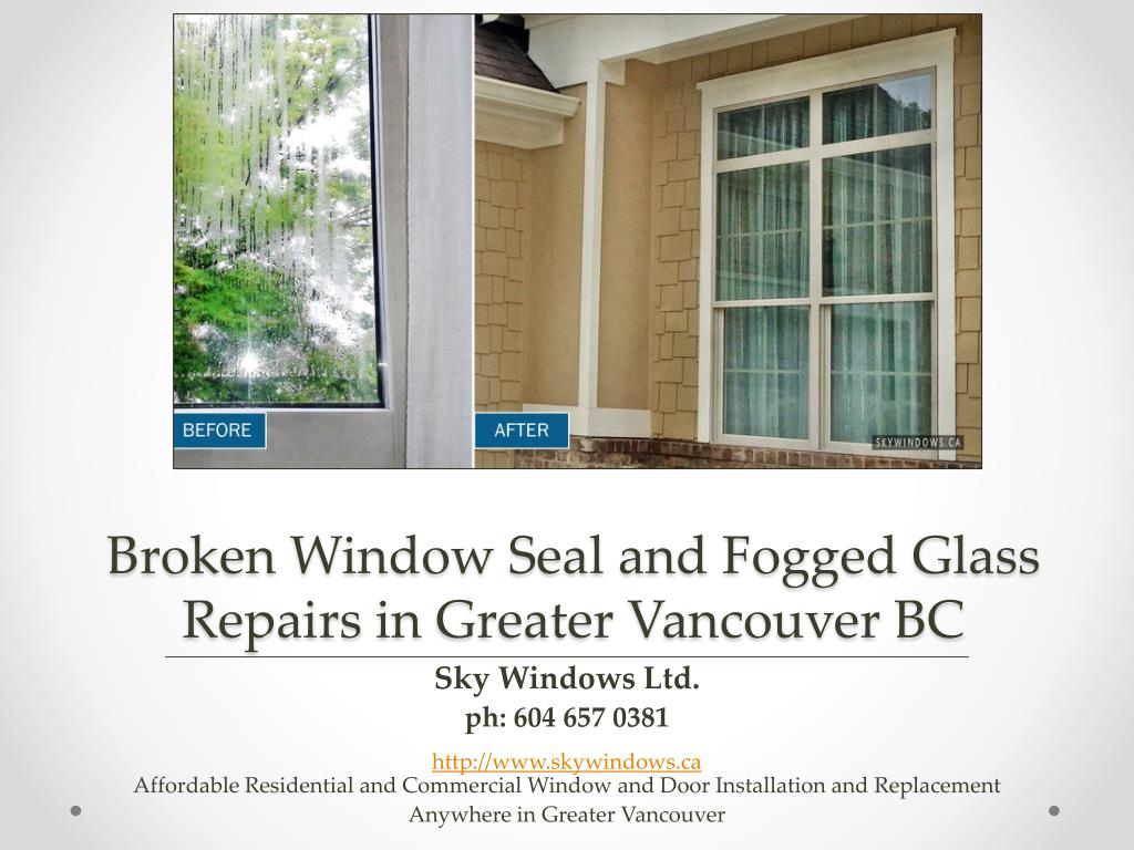 Ppt Broken Window Seal And Fogged Glass Repairs By Sky Windows Ltd In Lower Mainland Powerpoint Presentation Id 7582956,2nd Wedding Anniversary Gift For Wife