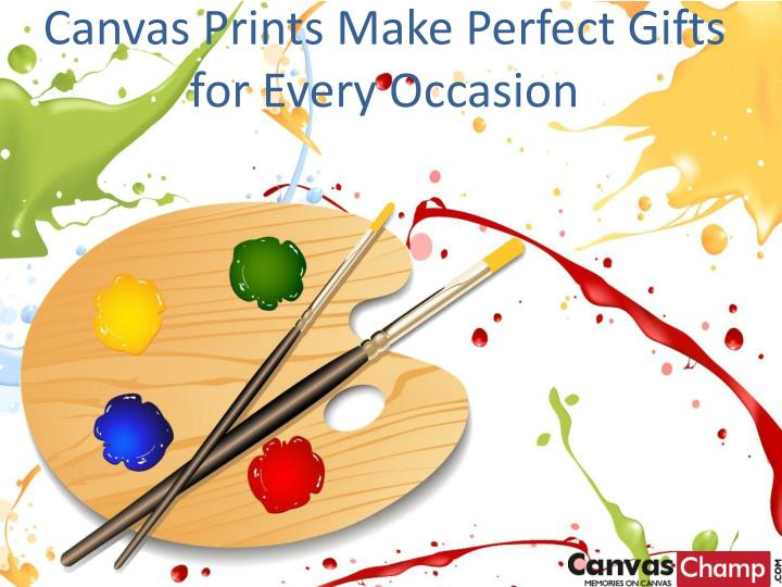 canvas prints make perfect gifts for every occasion n.