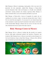 body massage in mysore is maintaining a high