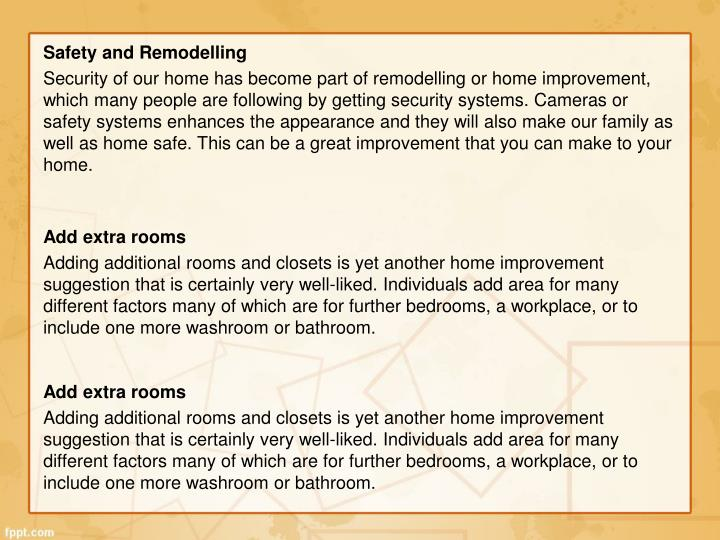 Safety and remodelling security of our home