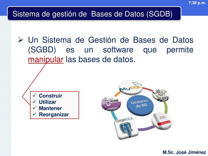 Sistema de gestión de  Bases de Datos (SGDB)