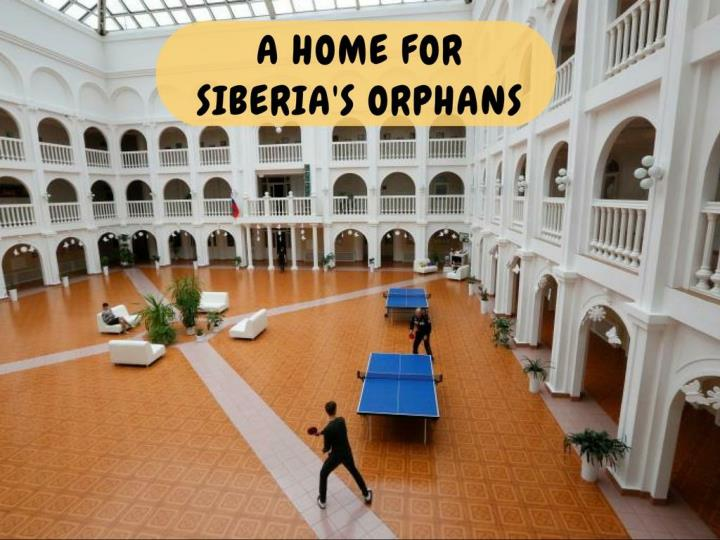 a home for siberia s orphans n.