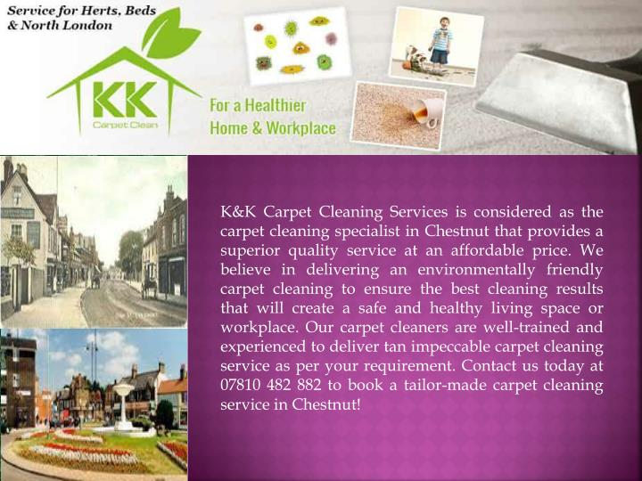 k k carpet cleaning services is considered n.