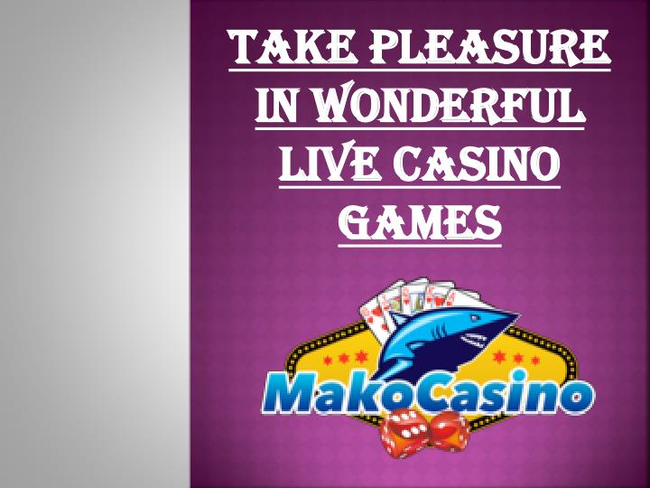 take pleasure in wonderful live casino games n.