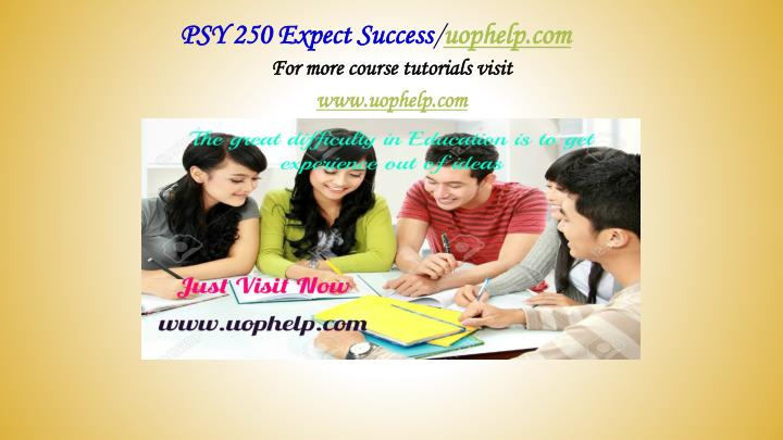 psy 250 expect success uophelp com n.