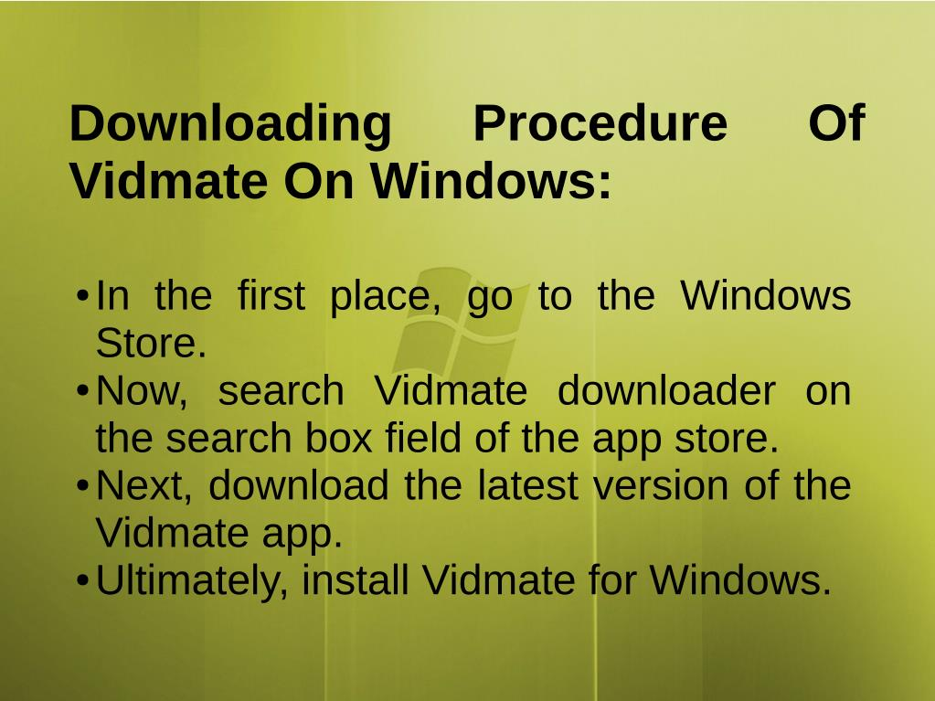 PPT - Download Vidmate For Windows PowerPoint Presentation